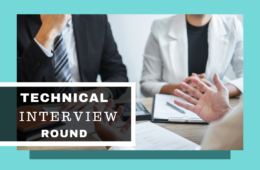 The What, Why & How Of Technical Interview Rounds