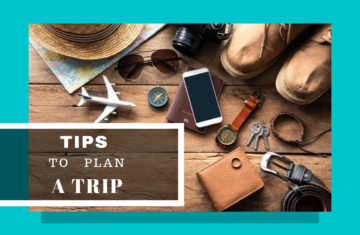Tips for planning a trip