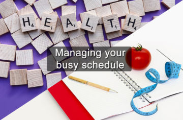 Managing your busy schedule