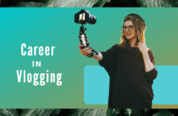 How to start a career in Vlogging