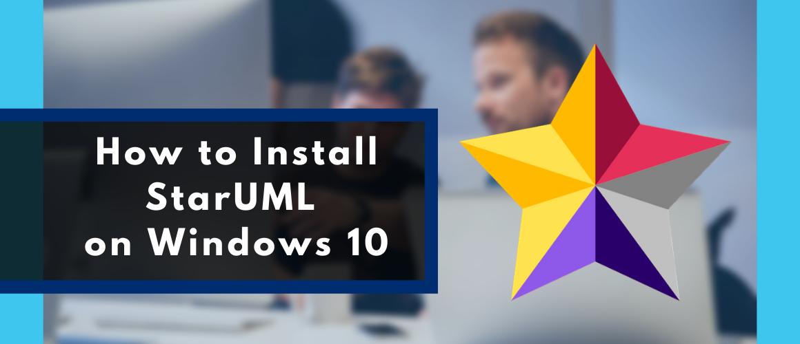 How to install StarUML ON WINDOWS 10