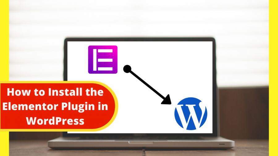 How to Install the Elementor Plugin in WordPress