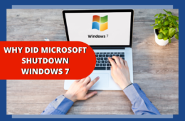Why did Microsoft Shut Down Windows 7