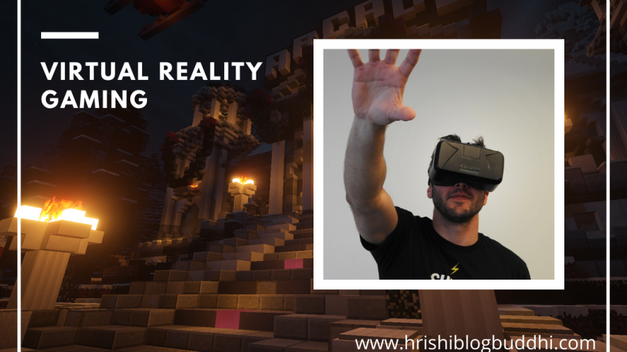 virtual reality gaming | VR technology