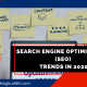 SEO Trends in 2020