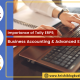 Importance of Tally ERP9, Business Accounting, and Advanced Excel