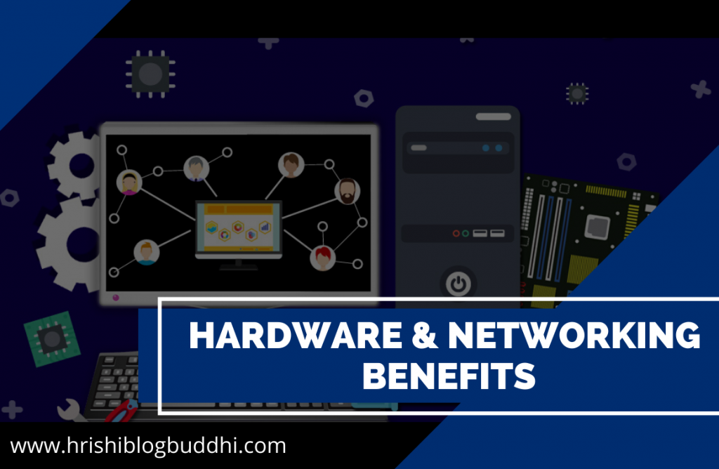 Benefits of Hardware & Networking course