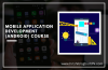 Mobile Application Development | Android Course