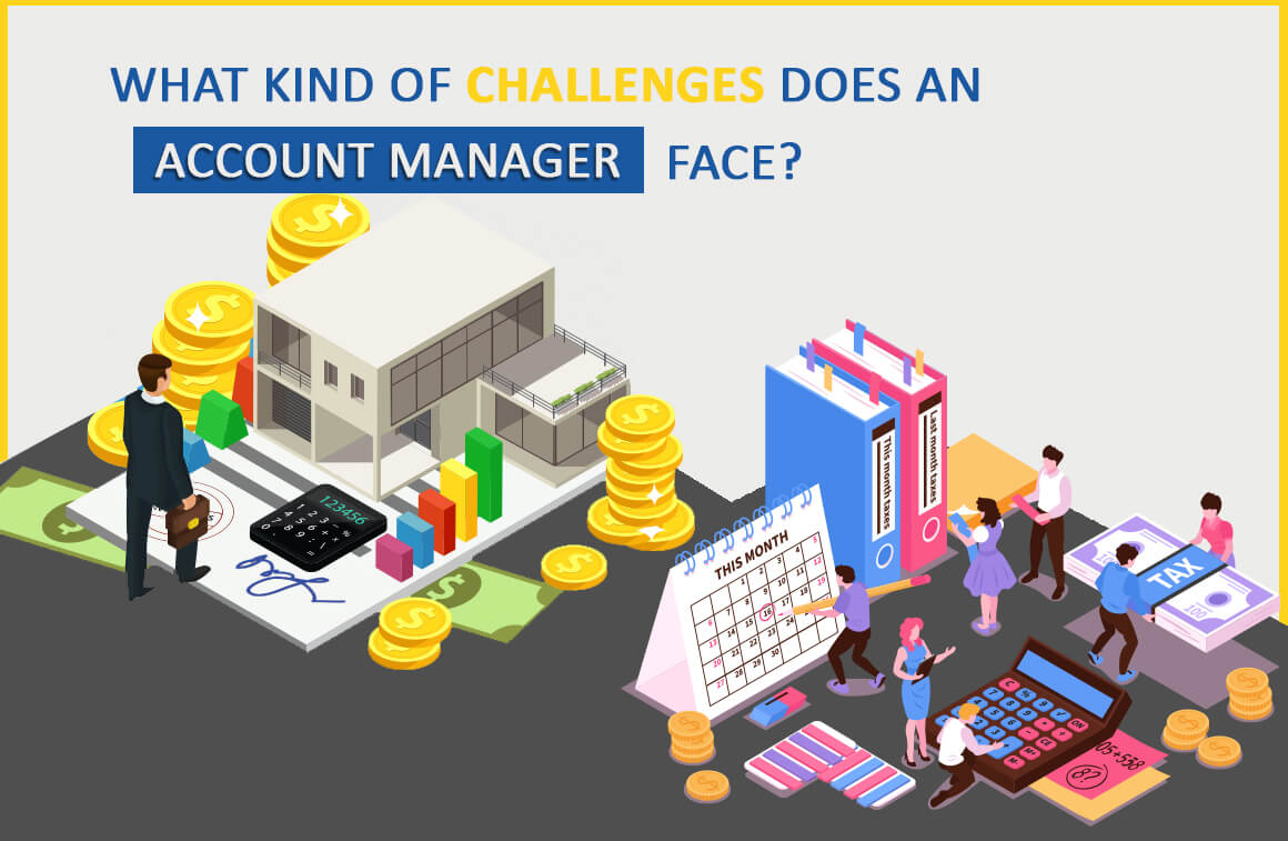 challenges does an account manager face