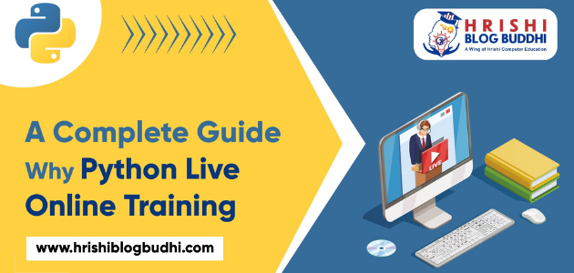 A Complete Guide Why Python Live Online Training