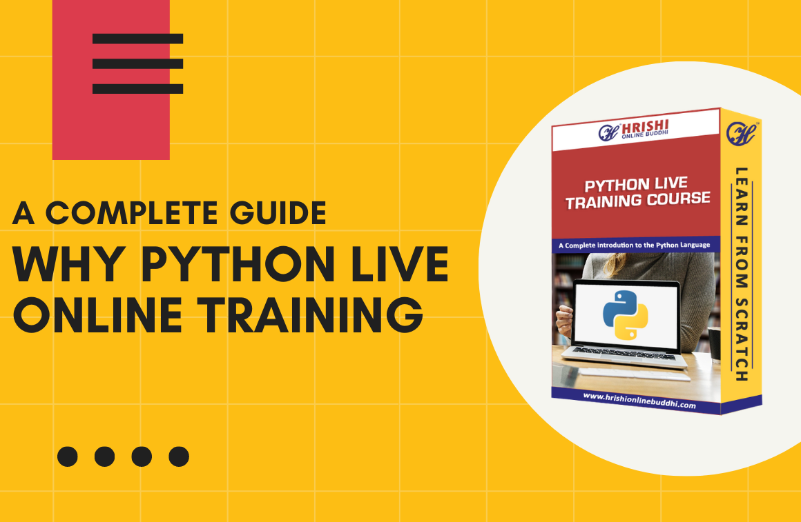 A Complete Guide - Why Python Online Traning