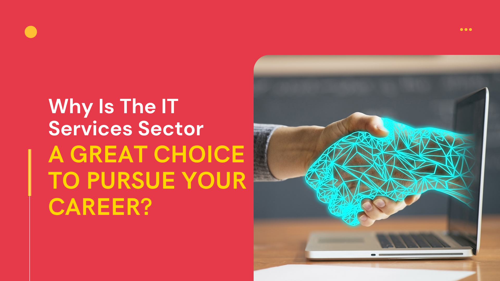 Why Is The IT Services Sector A Great Choice To Pursue Your Career