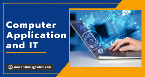 Computer Application and IT
