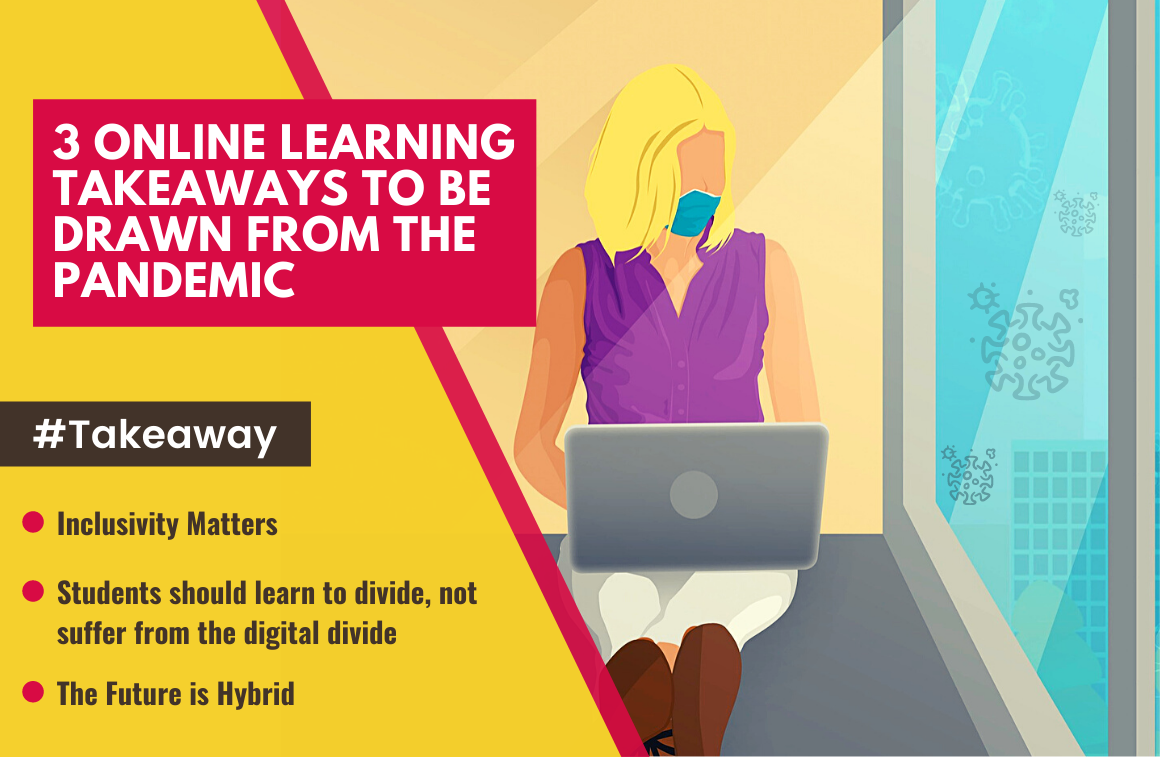 3 Online Learning Takeaways to be drawn from the pandemic